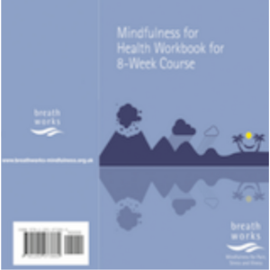 Mindfulness for Health Practice Book