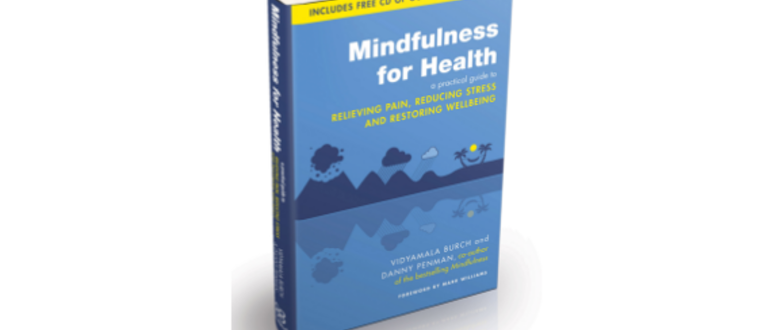 Launch of Mindfulness for Health