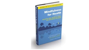 Mindfulness for Health Book & Audio Resources